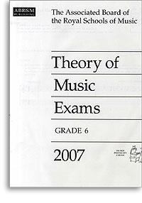 2007 Theory of Music Exams, Grade 6