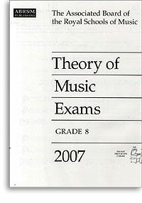2007 Theory of Music Exams, Grade 8