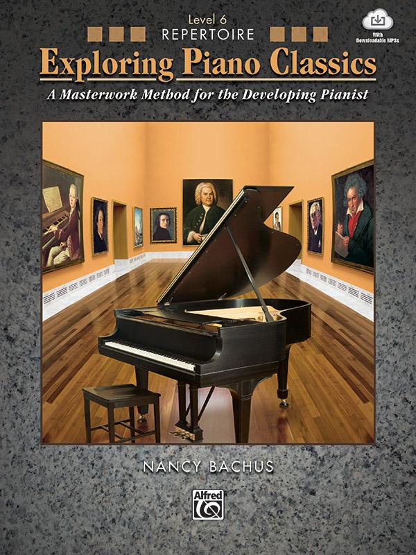 Exploring Piano Classics Repertoire, Level 6 (Book & Online Audio)