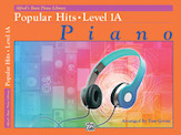 Alfred's Basic Piano Library: Popular Hits, Level 1A (Book)