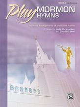 Play Mormon Hymns, Book 2 (Book)
