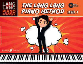 Lang Lang Piano Academy: The Lang Lang Piano Method, Level 1 (Book & Downloadable Audio)