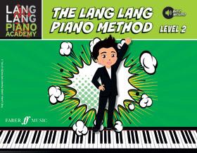 Lang Lang Piano Academy: The Lang Lang Piano Method, Level 2 (Book & Downloadable Audio)