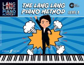Lang Lang Piano Academy: The Lang Lang Piano Method, Level 3 (Book & Downloadable Audio)