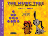 The Music Tree - Time to Begin Book (Revised)