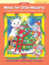 Music for Little Mozarts - Christmas Fun Book 1
