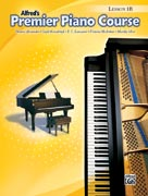 Alfred's Premier Piano Course: Lesson Book, Level 1B (Book only)