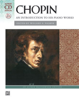 Chopin: An Introduction to His Piano Works - Book & CD