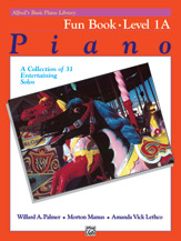 Alfred's Basic Piano Library - Fun Book Level 1A