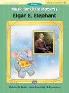 Music for Little Mozarts - Character Solos - Elgar E. Elephant