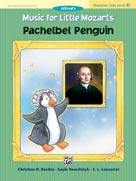 Music for Little Mozarts - Character Solos - Pachelbel Penguin