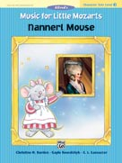 Music for Little Mozarts - Character Solos - Nannerl Mouse