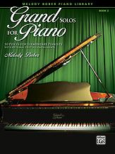 Grand Solos for Piano, Book 2