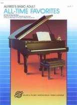 Alfred's Basic Adult Piano Course - All-Time Favorites Level 1