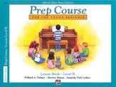 Alfred's Basic Piano Prep Course - Lesson Book Level B