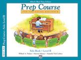 Alfred's Basic Piano Prep Course - Solo Book Level B