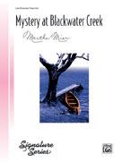 Mystery at Blackwater Creek (Sheet)