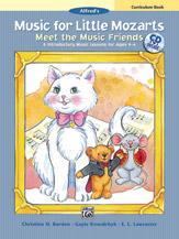Music for Little Mozarts: Meet the Music Friends Curriculum Book - Teacher Book (Book & CD)
