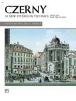30 New Studies in Technique, Op. 849  - Czerny, Carl