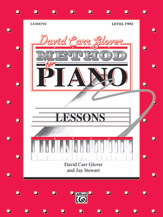 David Carr Glover Method for Plano: Lessons Level 2