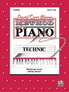 David Carr Glover Method for Piano: Technic Level 2