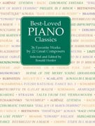 Best-Loved Piano Classics: 36 Favorite Works by 21 Great Composers