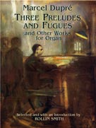 Three Preludes and Fugues and Other Works