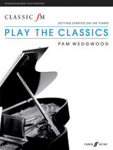 Classic FM: Play the Classics (Book)