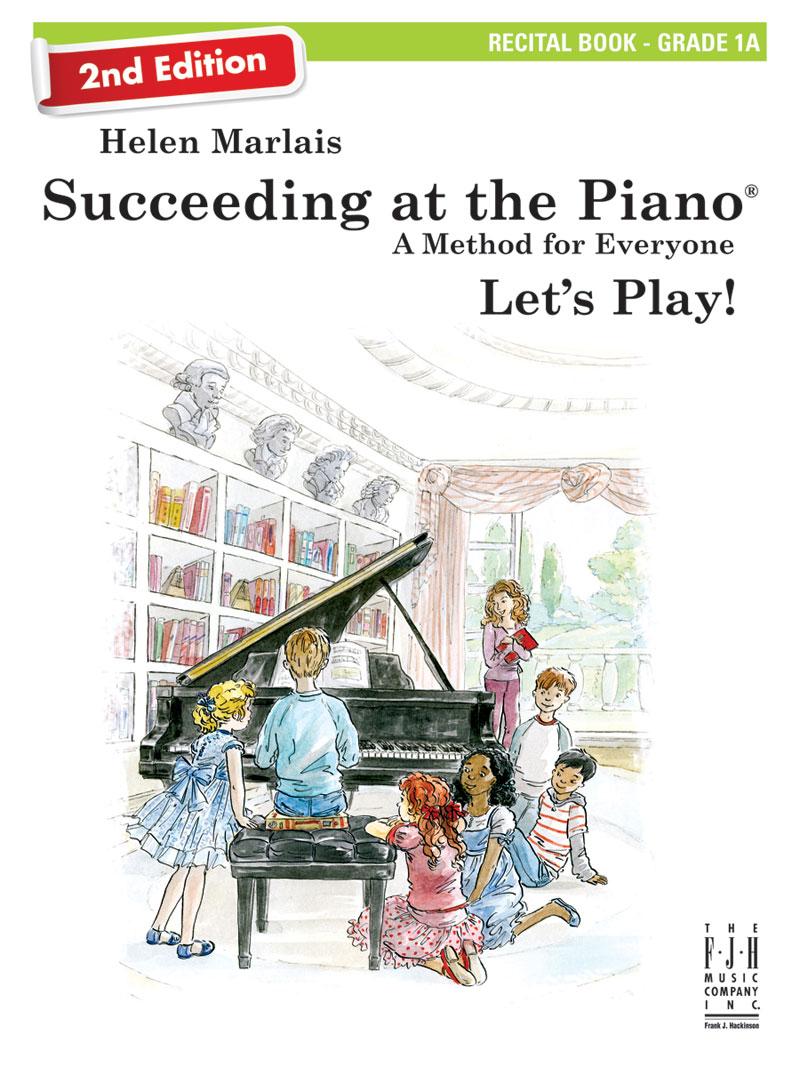 Succeeding at the Piano: Recital Book, Grade 1A (Book & CD) (2nd Edition)