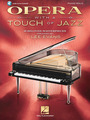 Opera with a Touch of Jazz - 18 Beloved Masterpieces for Solo Piano Sheet Music by Various - Hal Leonard - Prima Music