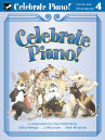 Celebrate Piano! - Lesson and Musicianship 4 Sheet Music by Cathy Albergo, J. Mitzi Kolar, Mark Mrozinski - Stipes Publishing - Prima Music Cover