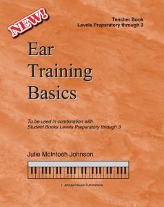 Ear Training Basics Teacher Book Levels Preparatory through 3