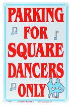Signs - Parking for Square Dancers