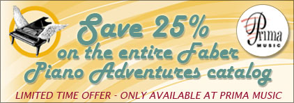 Piano Adventures Sale at Prima Music - Piano Music Teachers save 25% on  all Faber Piano Adventures piano teaching books with free shipping - Sheet Music and more!