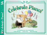 Celebrate Piano! - Lesson and Musicianship 1A Sheet Music by Cathy Albergo, J. Mitzi Kolar, Mark Mrozinski - Stipes Publishing - Prima Music Cover