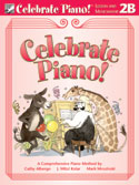 Celebrate Piano! - Lesson and Musicianship 2B
