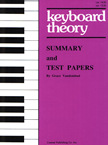 Keyboard Theory Preparatory Series Summary & Test Papers