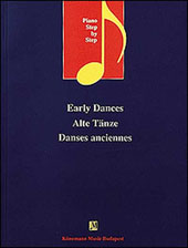 Early Dances (Lakos, Piano Step By Step Series)